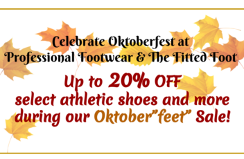 Celebrate Oktoberfest at Professional Footwear & The Fitted Foot3